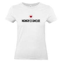 T-shirt femme blanc Maman d'amour